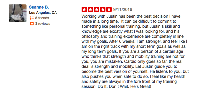 Seanne B's testimonial of Justin Zhang, a personal trainer in Santa Monica & West LA