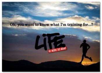 training-for-life-e1426801834798.jpg