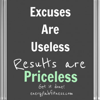 excuses-are-useless-e1427212913997.jpg