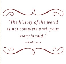 history needs your story