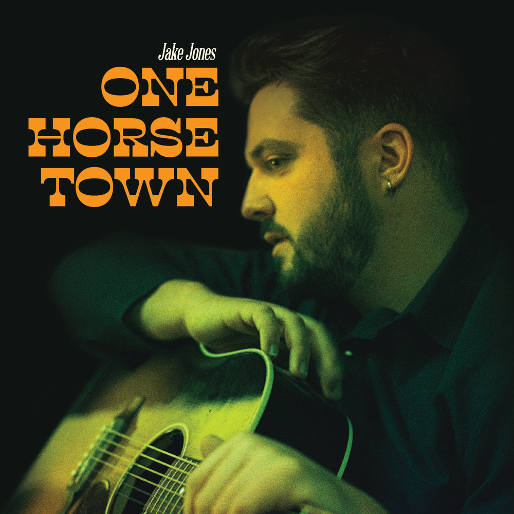 One horse town - Have you heard Jake's new EP, One Horse Town?