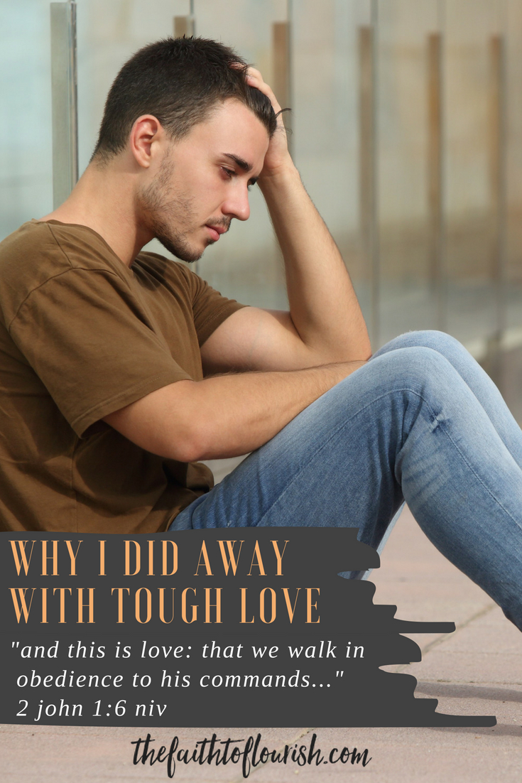 Living with a child or loved one who struggles with addiction means living with confusion. should i kick them out? should i let them live with me and hope they will see the need to get help? Learn how i did away with tough love but still spoke the truth in love and enforced healthy boundaries.