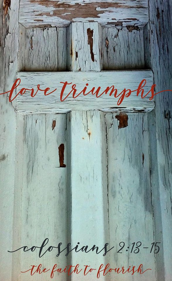 Love triumphs. we celebrate the lord's rescurrection because death no longer holds us. we are saved and we celebrate because we have promised life through jesus. hope is restored! love triumphs over any sin, sickness, death because christ is victorious. dawn r. ward, the faith to flourish, shares hope through christ this easter season and always. click here to read or to pin and save for later.