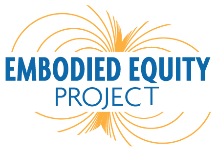Embodied Equity Project
