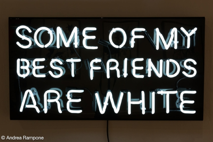 """Mark Anthony Martinez,  Some of My Best Friends , Neon signage (fabricated by the King of Neon), 20"""" x 38"""" x 8,"""" 2017"""