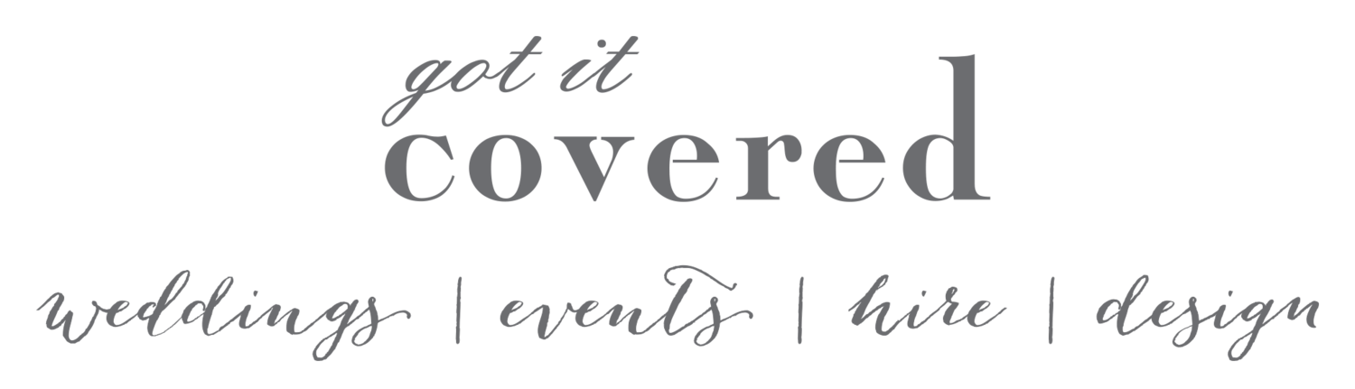 Got It Covered | Wedding | Events | Hire | Design