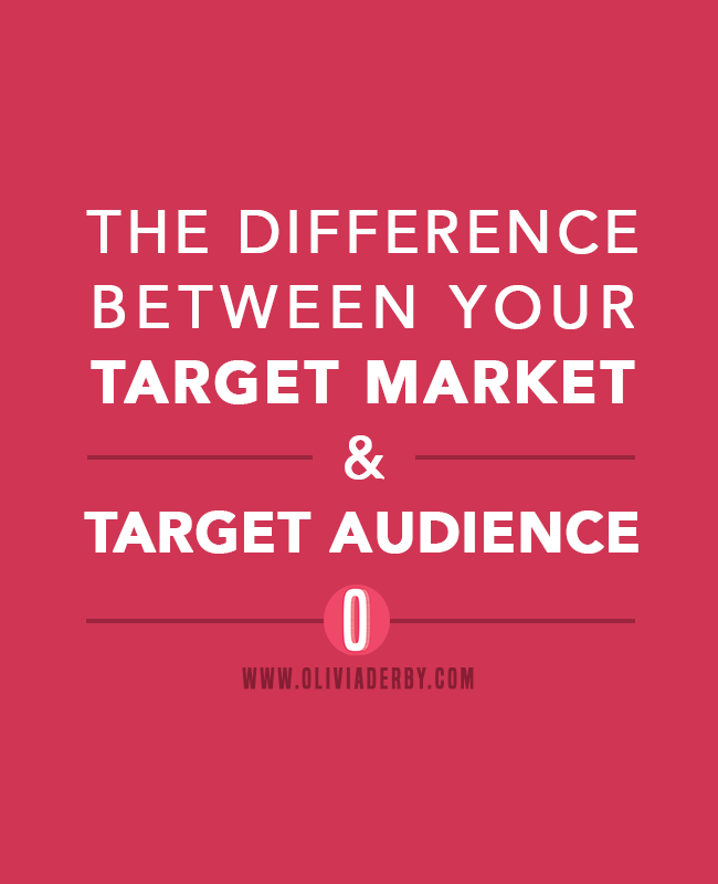 oliviaderbydotcom_blogging_roneice-wright-target-market-vs-target-audience.png