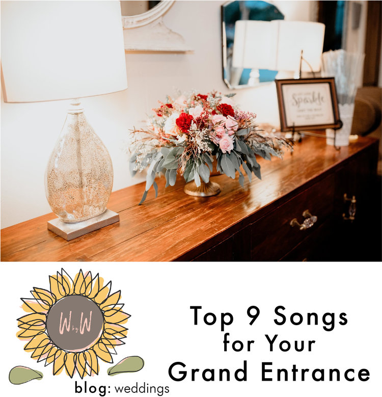 Top 9 Songs For Your Grand Entrance Weddings By Weaver