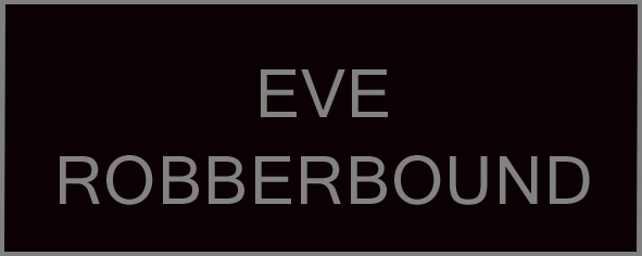 Eve Robberbound.jpg