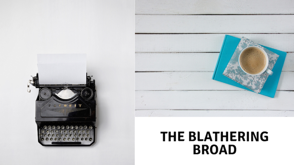 The Blathering Broad