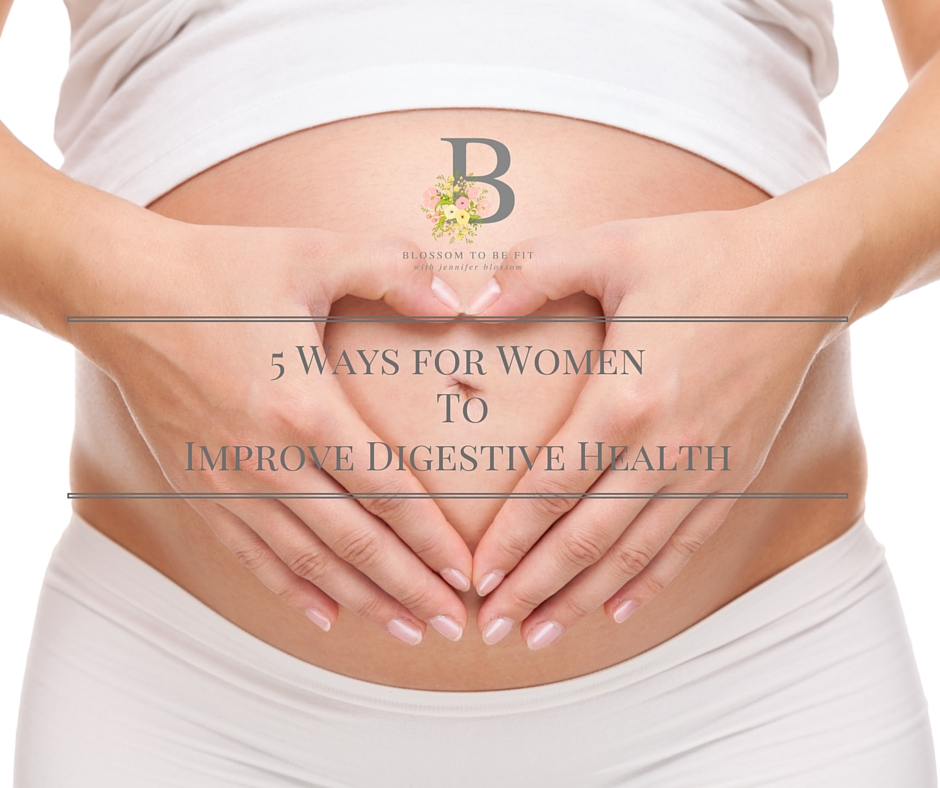 5-Steps-Ways-for-Women-To-Improve-Digestive-Health.jpg