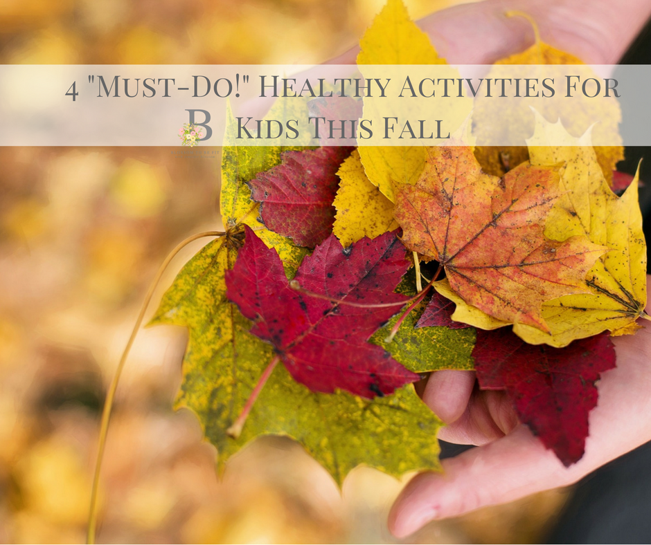 422Must-Do22HealthyActivitiesForKidsThisFall.png