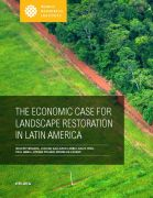 The_Economic_Case_for_Landscape_Restoration_in_Latin_America.jpg
