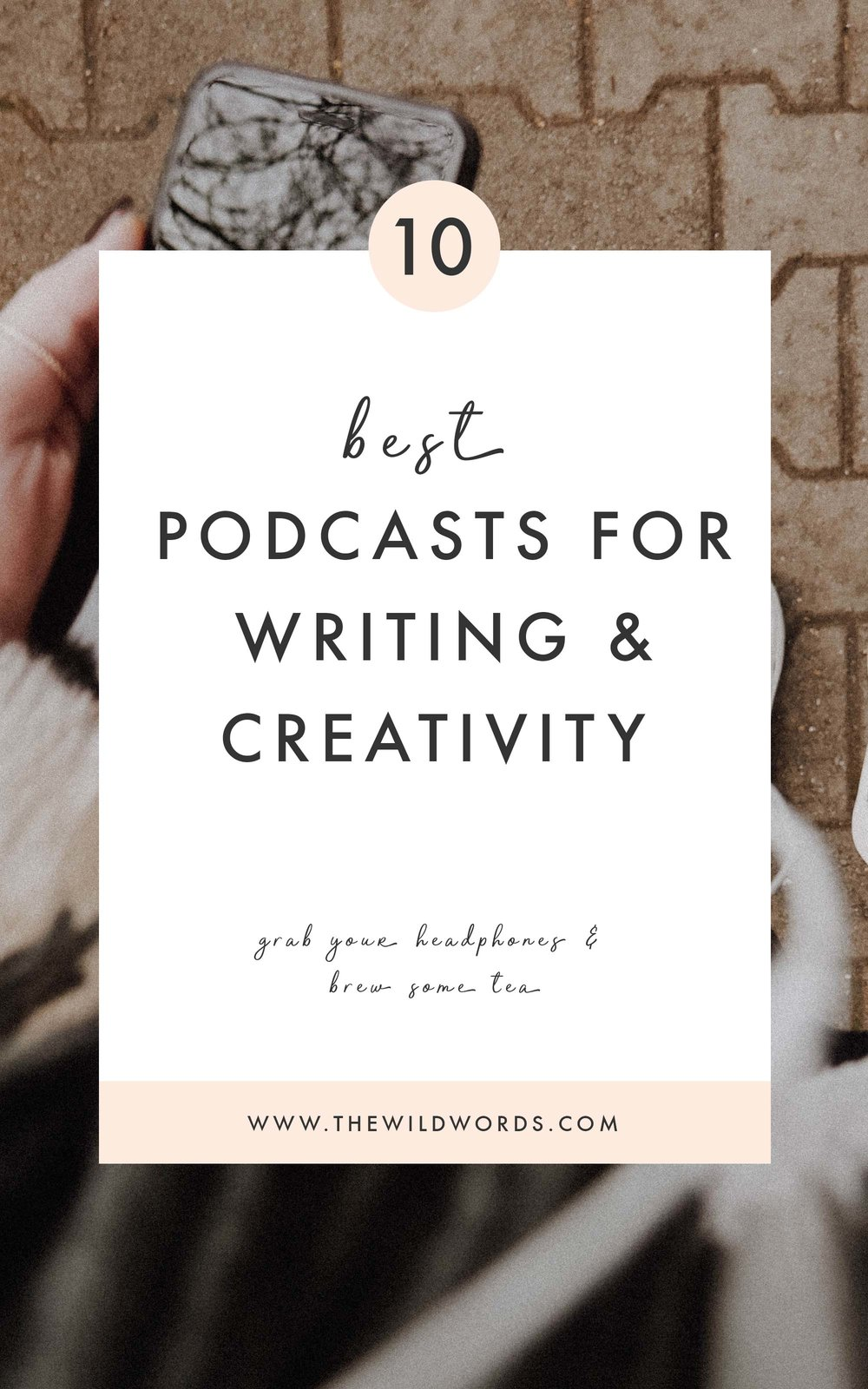 10 Best Podcasts for Writing & Creativity