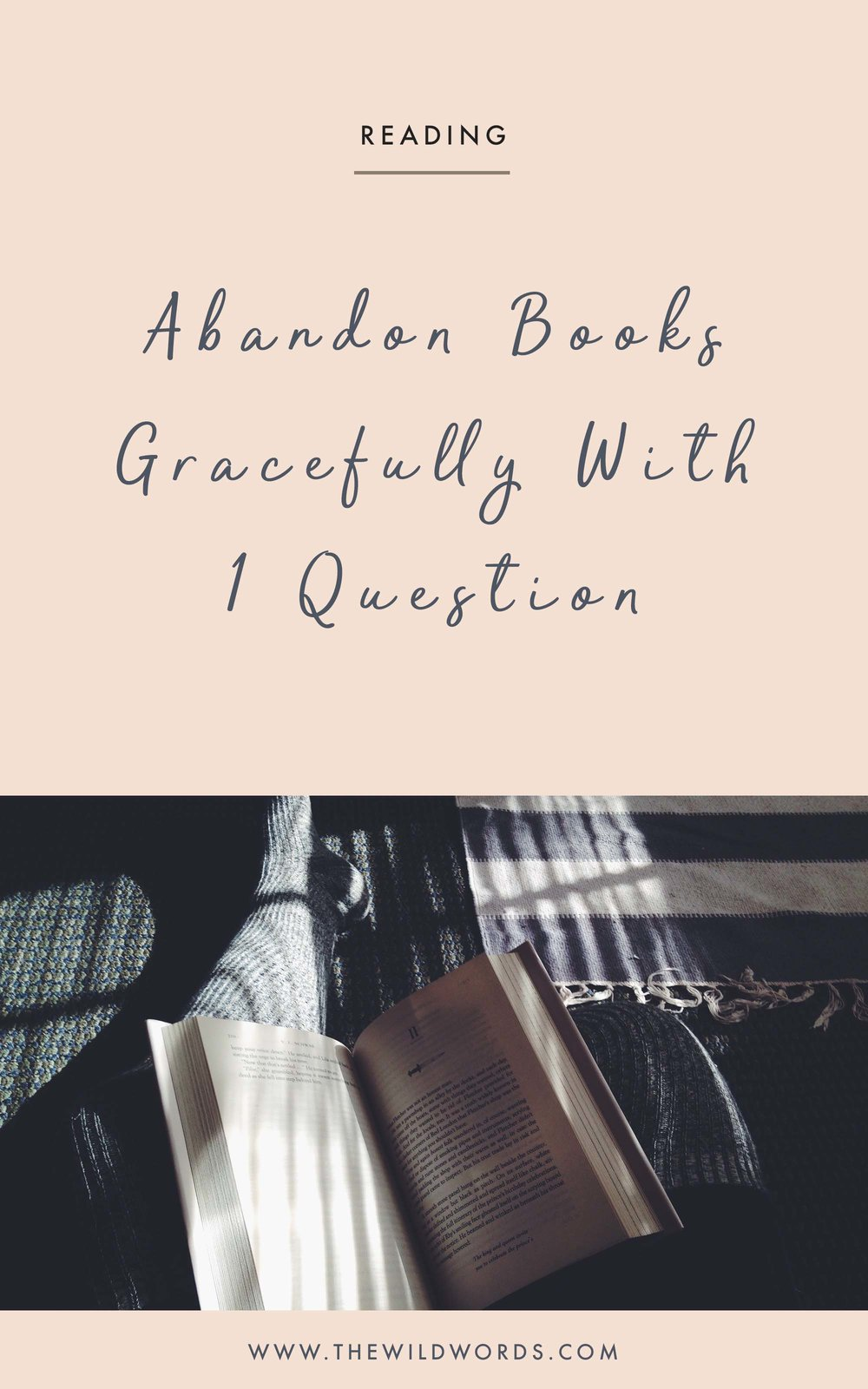 How to Abandon Books Gracefully   Wild Words