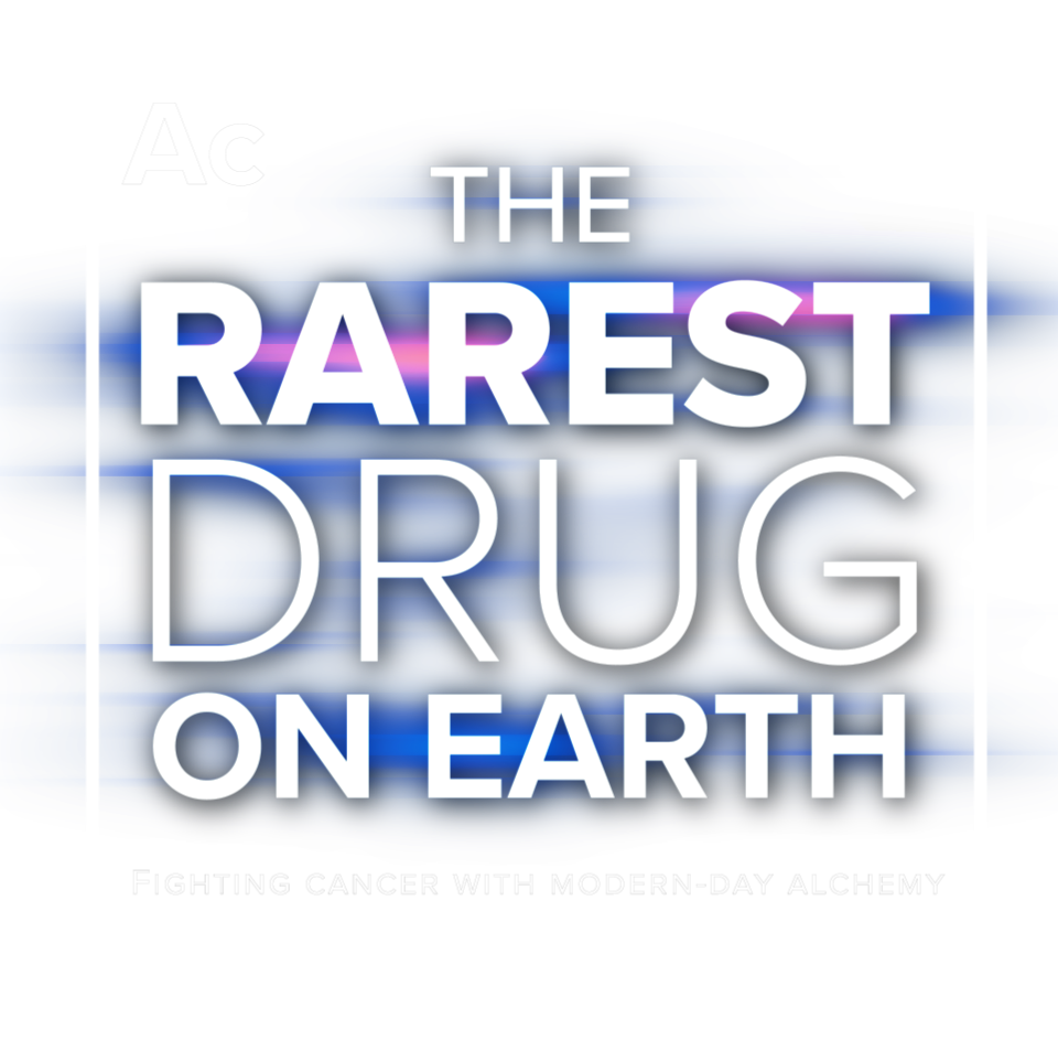 The Rarest Drug on Earth