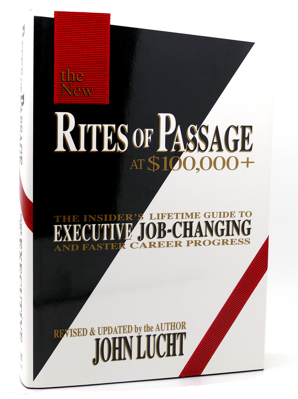 Rites of Passage at $100,000+ , John Lucht