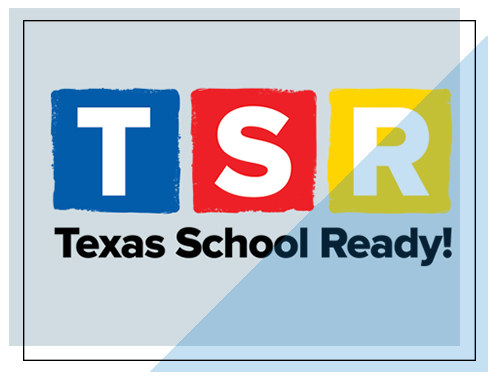 We are TSR certified - Texas School Ready is a comprehensive preschool teacher training program combining a research-based curriculum with ongoing professional development and progress monitoring tools.Learn more