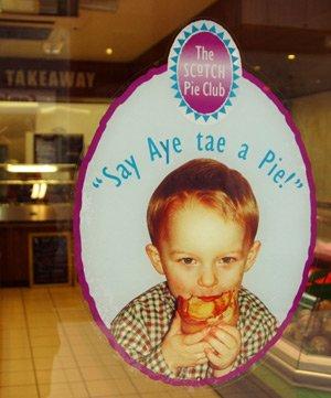 Say Aye Tae a Pie