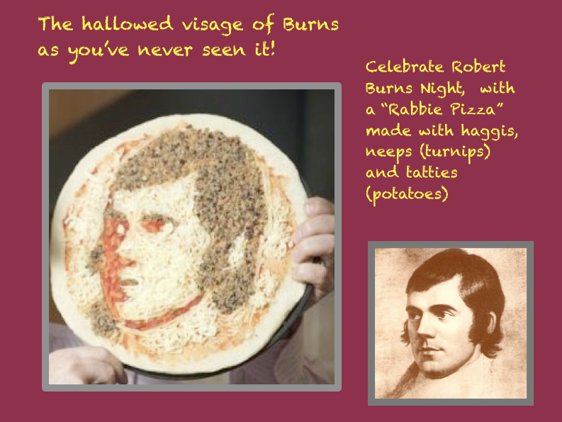RABBIE BURNS FOR SUPPER?