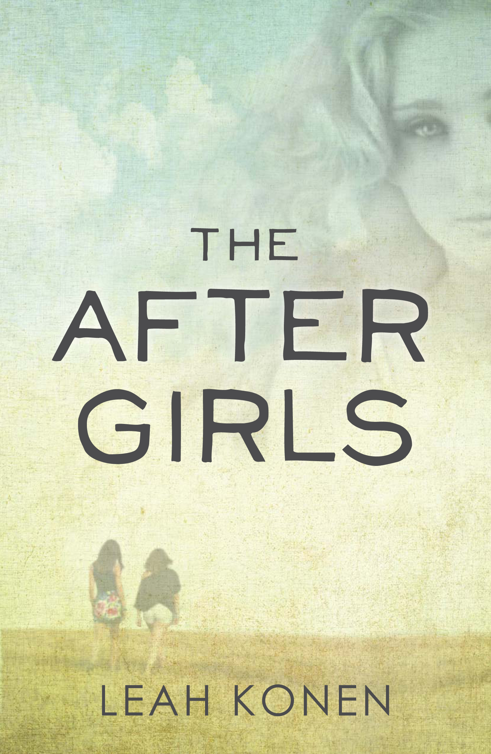 The After Girls Young Adult Novel