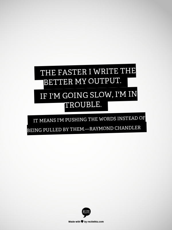 raymond-chandler-writing-quote