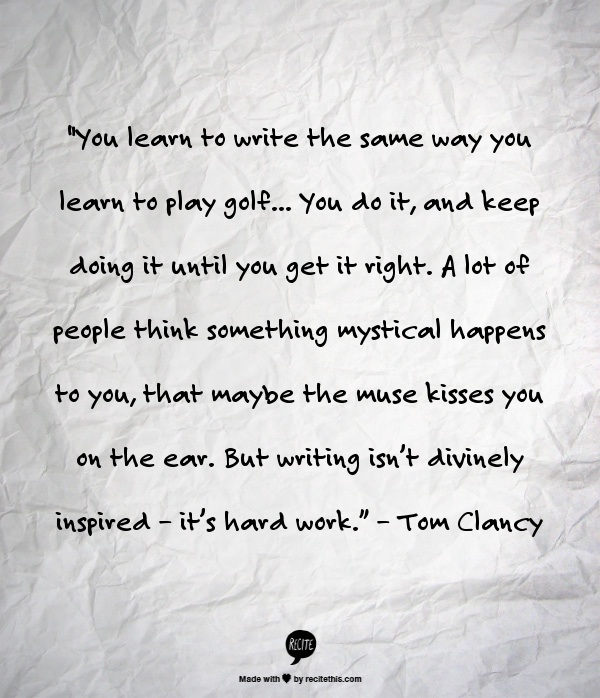 Tom Clancy Writing Advice
