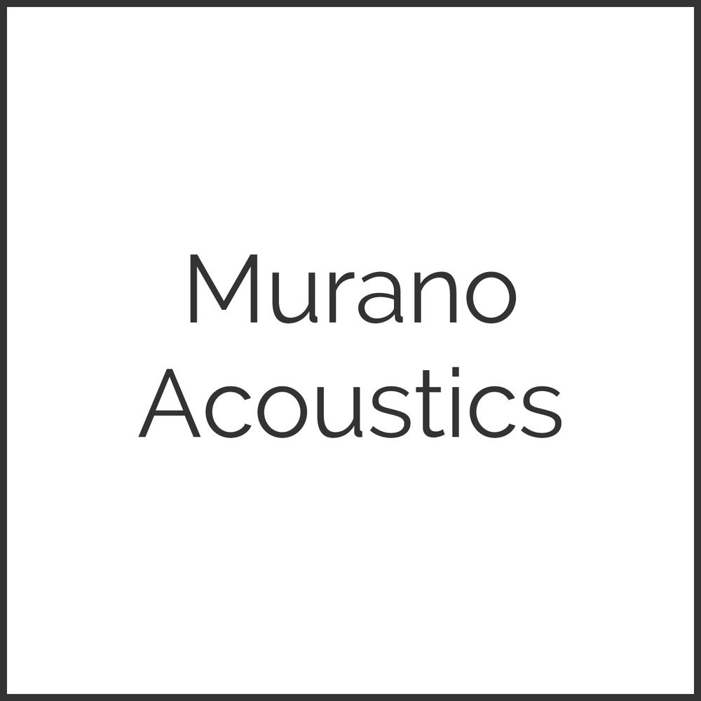 Murano Acoustics
