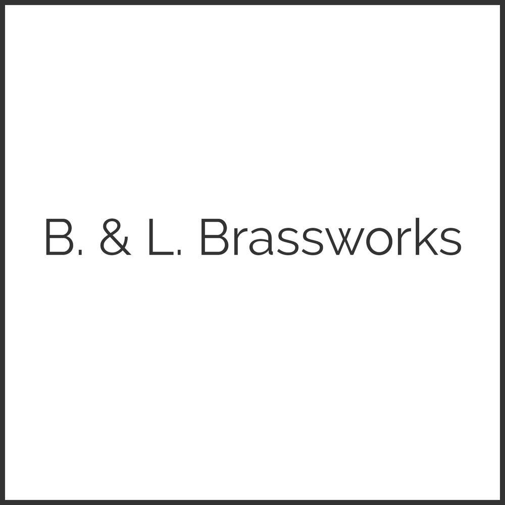 B. & L. Brassworks