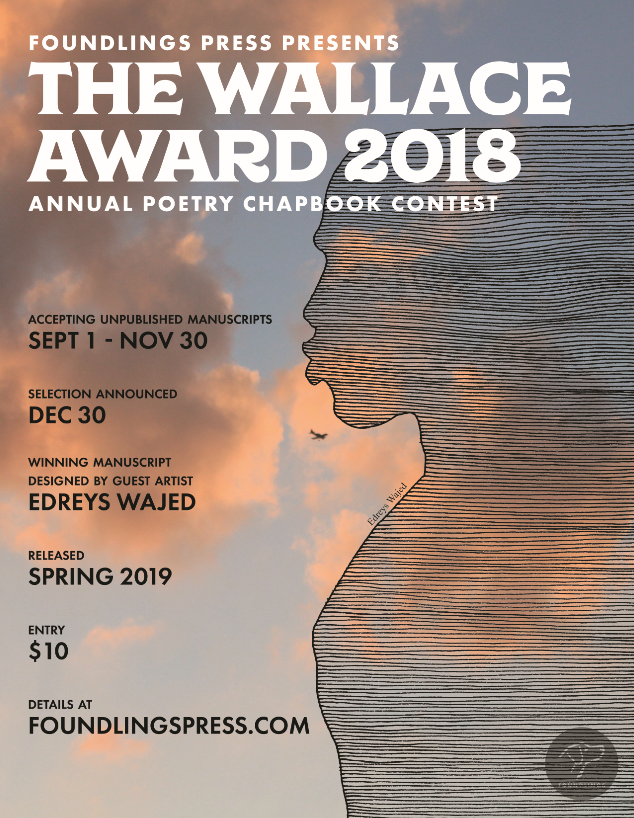 2018 Wallace Award Chapbook Contest, With Guest Artist Edreys Wajed