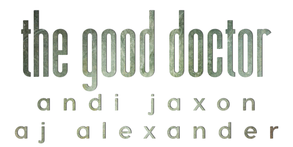 The Good Dr Andi Jaxon Title.png