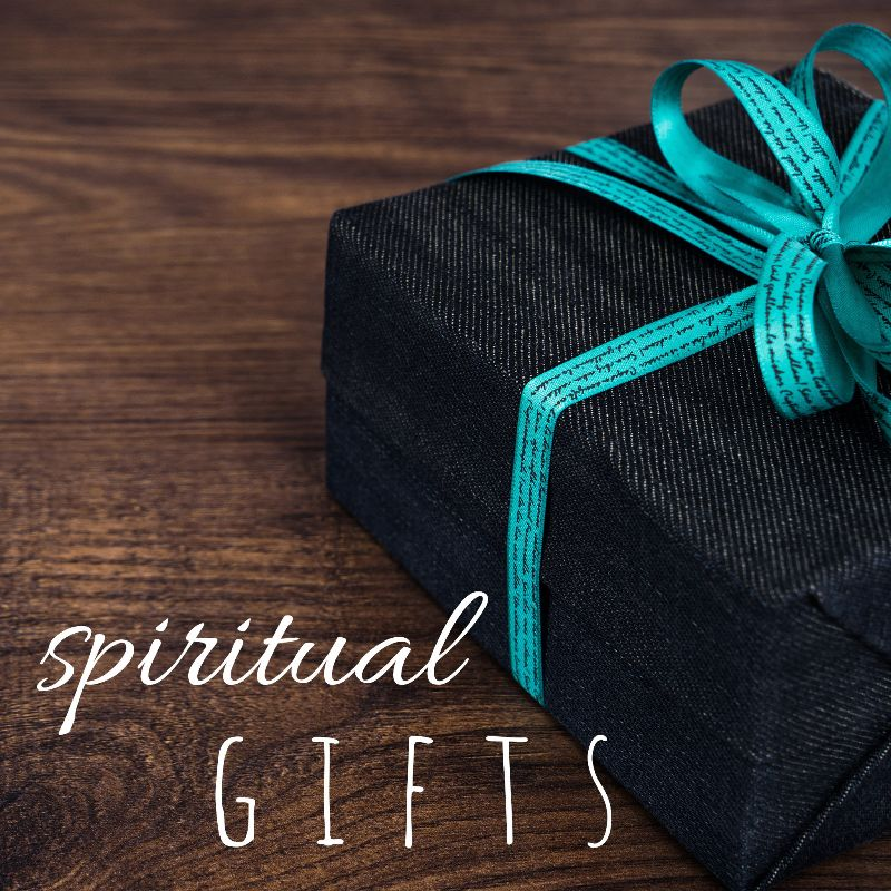 Spiritual Gifts: The Power Gifts 3