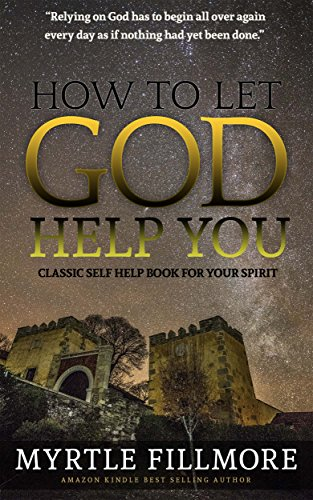 Book Cover: How to Let God Help You