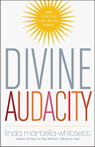 Book Cover: Divine Audacity: Dare to Be the Light of the World