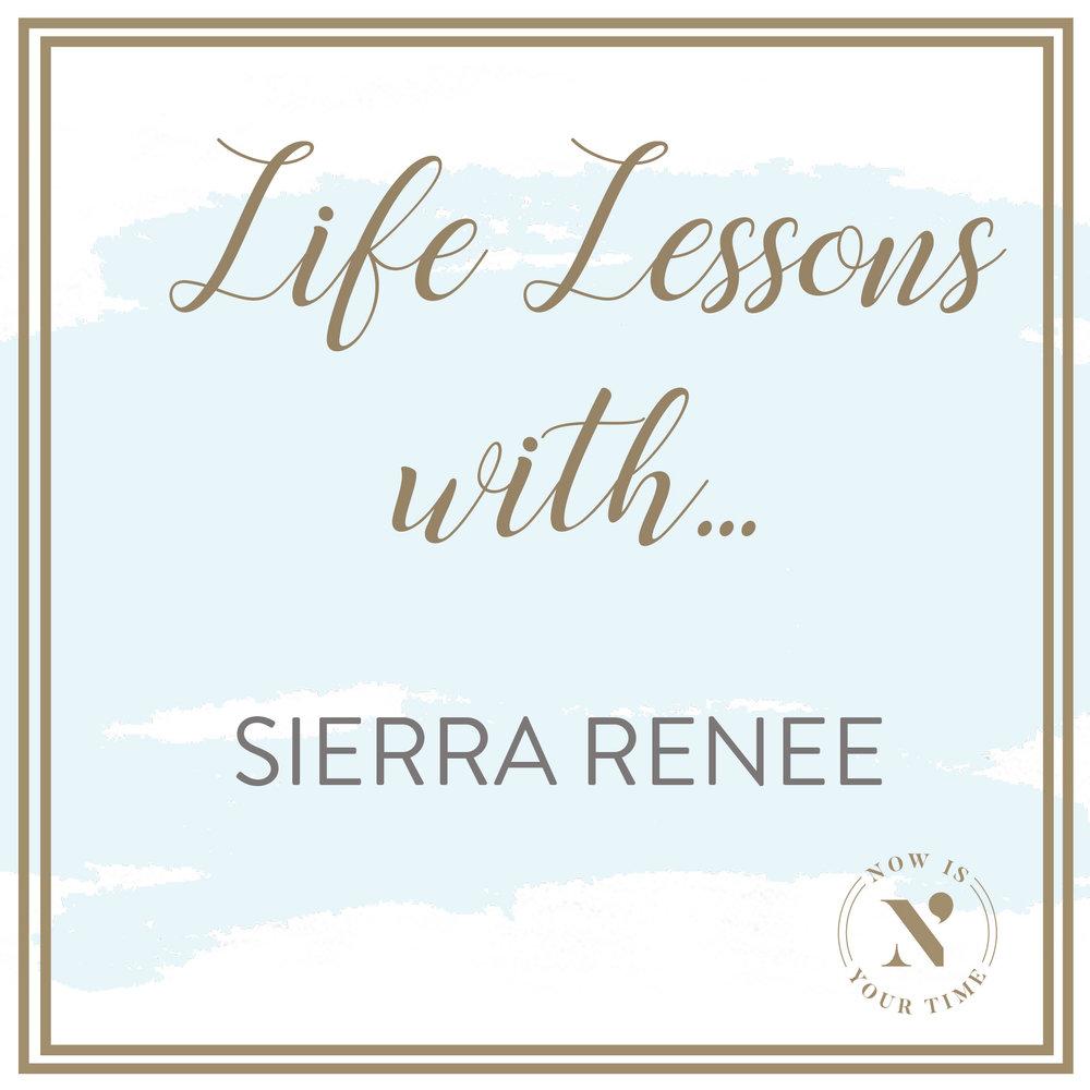 Life Lessons with podcast artwork - episode 4 SIERRA RENEE.jpg
