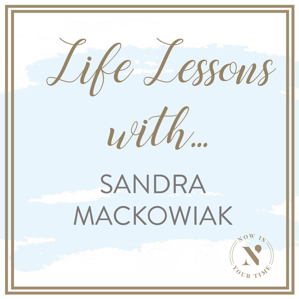 Life Lessons with podcast artwork - episode 7 - Sandra Mackowiak.jpg