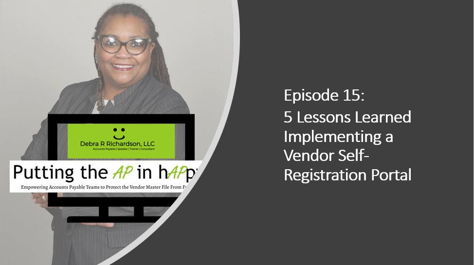 Episode 15:  5 Lessons Learned Implementing a Vendor Self-Registration Portal.jpg