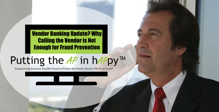 Vendor Banking Update? Why Calling the Vendor is Not Enough