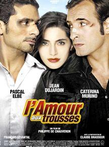 L'AMOUR AUX TROUSSES (2004, Philippe de Chauveron).jpg