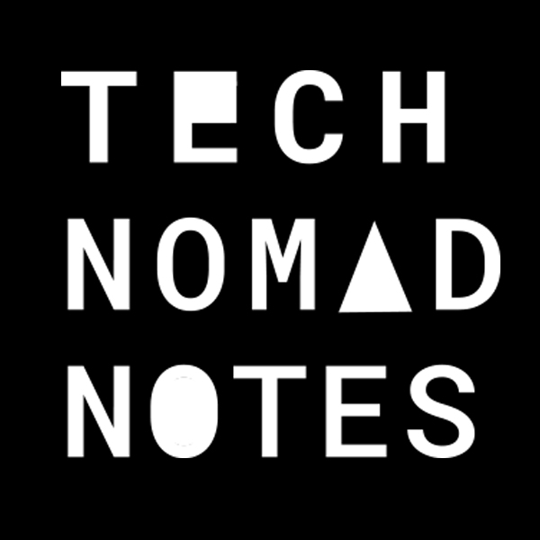 Tech Nomad Notes