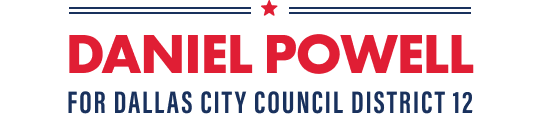 Daniel Powell For Dallas City Council District 12