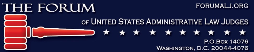 FORUM OF U.S. ADMINISTRATIVE LAW JUDGES