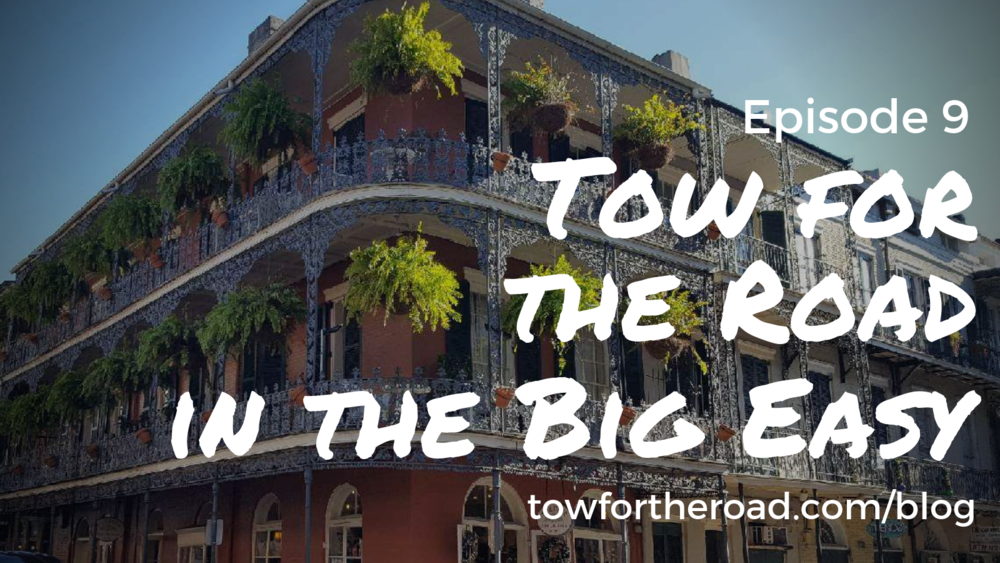 Tow for the Road Episode 9 - New Orleans.png