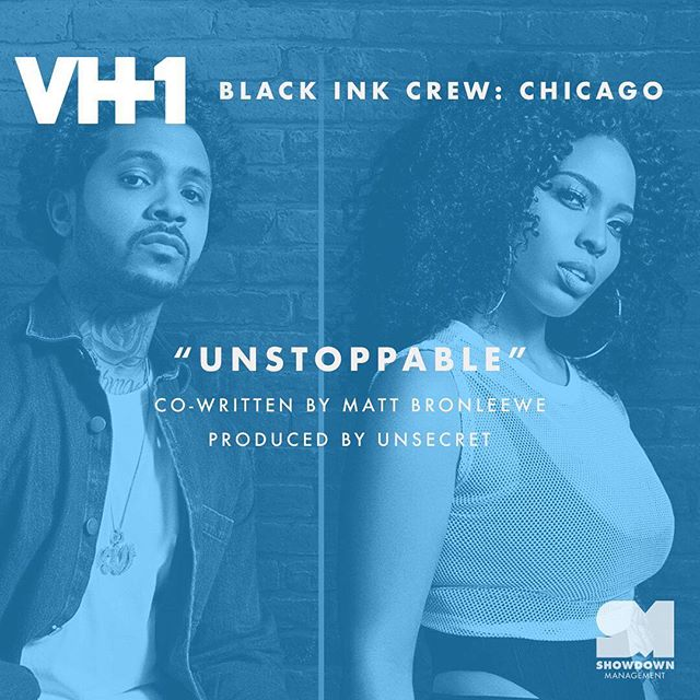 """Tonight @whoisunsecret """"Unstoppable"""" (feat. @tigerdriveofficial) will be on Black Ink Crew: Chicago! 📺"""