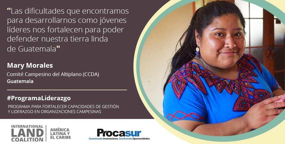 « Les difficultés que nous rencontrons pour nous développer en tant que jeunes leaders nous renforcent afin de défendre notre magnifique pays du Guatemala »
