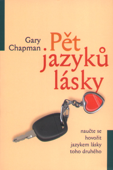 Pět jazyků lásky  Gary Chapman   Koupit zde >