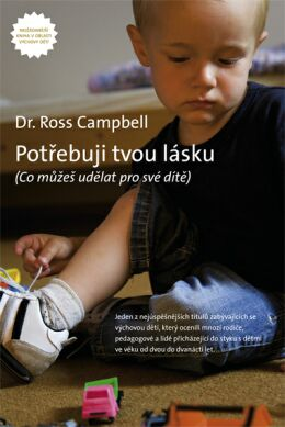 Potřebuji tvou lásku   Ross Campbell   Koupit zde >