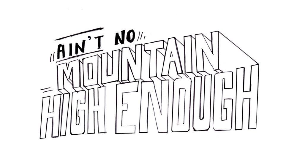 Aint no mountain text.jpg