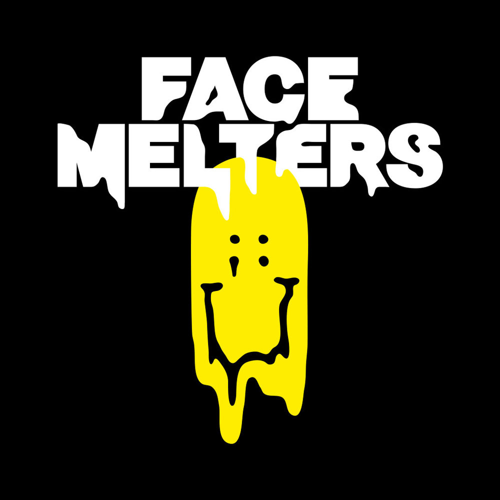 FACE MELTERS