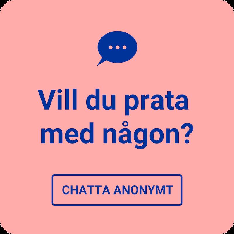 Vill du prata med någon? Chatta anonymt